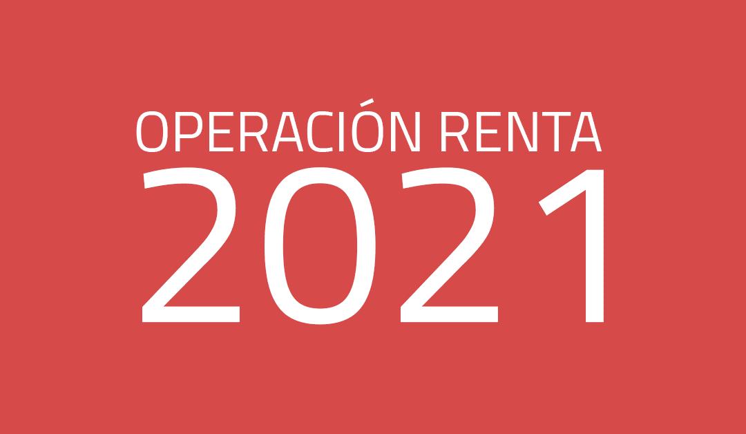 Consideraciones sobre la Operación Renta AT 2021