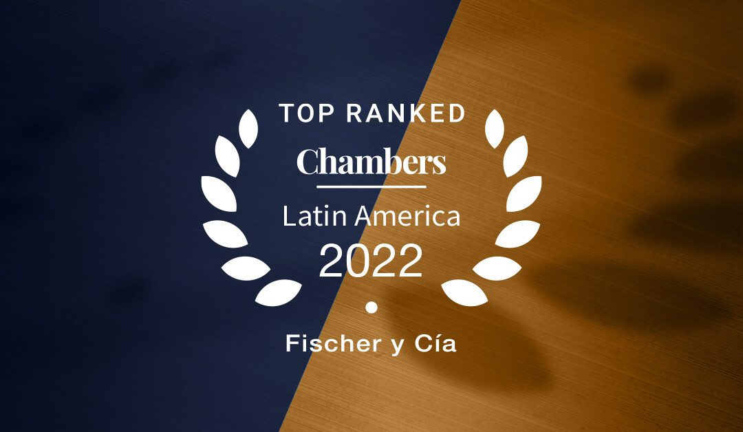 Chambers & Partners LA 2022 confirma Banda 1 para Fischer y Cía.
